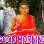 Gautam Buddha Good Morning Wallpaper Download
