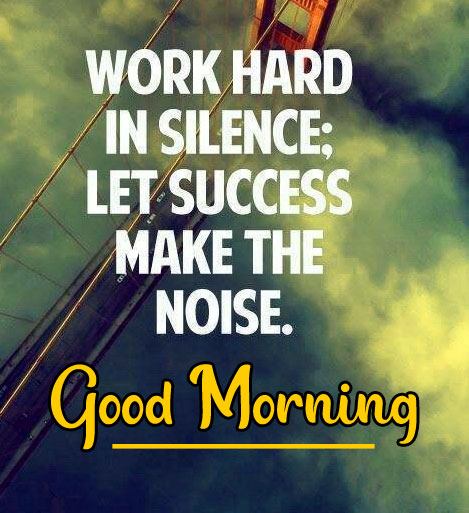 163+ Success Good Morning Images Photo HD Download