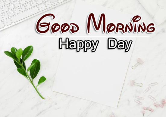 Happy Day Good Morning Images Pics Download