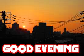 Good Evening Images Photo Pictures HD Download For Facebook