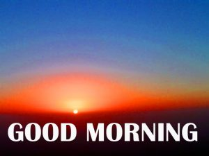 Amazing Good Morning Photo Images Pics HD