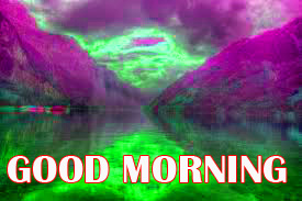 Amazing Good Morning Pictures Images Photo Free HD