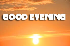 Good Evening Pictures Photo Images HD Download