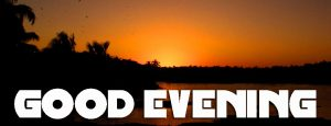Good Evening Images Photo Pictures HD Download
