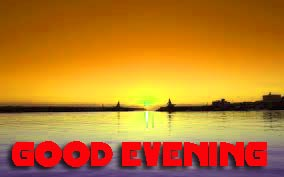 Good Evening Pictures Images Photo Free HD