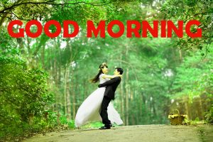 Good Morning Pics Photo Images Download For Whatsapp