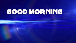 Good Morning Wishes Images Wallpaper Pics Download