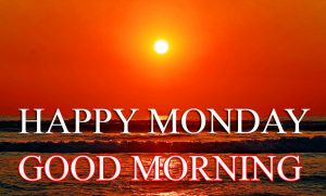 Monday Good Morning Photo Images Pics Download