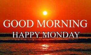 Monday Good Morning Pictures Photo Images Download