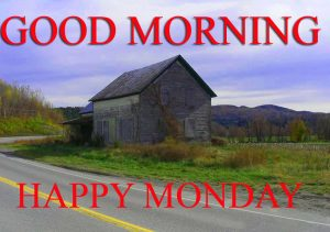 Monday Good Morning Pictures Photo Pics Download