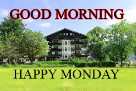 Monday Good Morning Pictures Photo Images HD