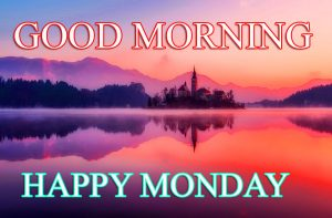 Monday Good Morning Photo Pics Images Download