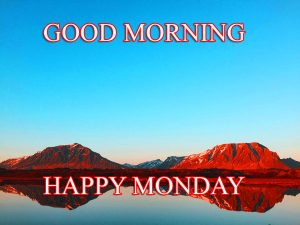 Monday Good Morning Photo Images Pictures HD Download