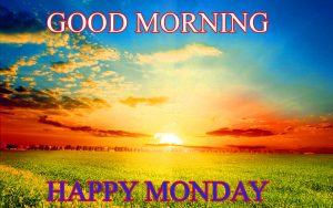 Monday Good Morning Wallpaper Images Photo Download