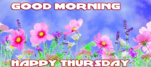Thursday Good Morning Pictures Photo Images Download