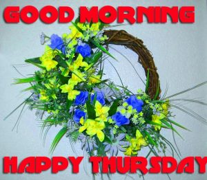 Thursday Good Morning Pictures Photo Images Free HD