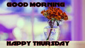 Thursday Good Morning Images Pictures Photo Free HD