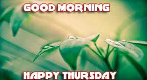 Thursday Good Morning Pics Photo Pictures Download For Facebook