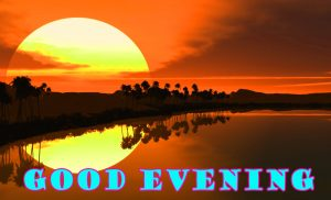 Good Evening Pictures Wallpaper Photo For Girlfriend