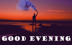 Good Evening Photo Images Pictures Free HD