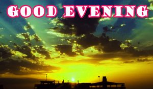 Good Evening Wallpaper Pictures Images For Facebook