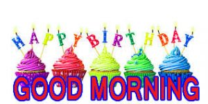 Birthday Boy Friend Good Morning Images Pictures Photo Free HD Download