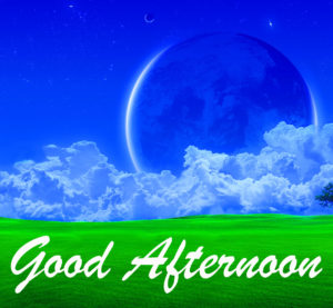Good Afternoon Images wallpaper photo download