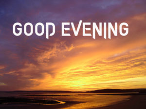 Good Evening Images pictures photo free hd