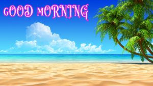 Good Morning Greetings images Wallpaper Photo Pics Free Download