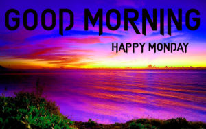 Monday Good Morning Images pictures photo download