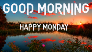 Monday good morning images pictures photo hd download
