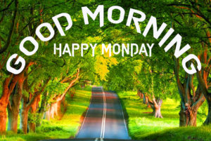 Monday good morning images photo pics download
