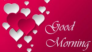 Love Good Morning Images Wallpaper Photo HD
