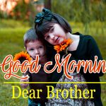 333+ Good Morning Images For Brother and Sister HD Download