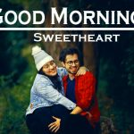 353+ Good Morning Images Photo Download for Love & Love Couple