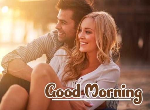 Best Sweet Romantic Love Couple Good Morning Wishes Images Wallpaper Pics Download