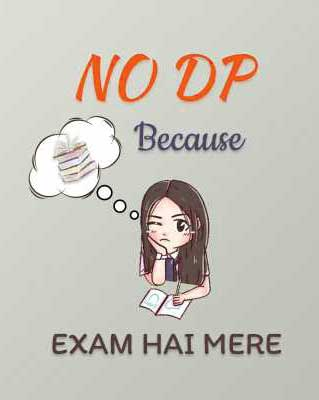 Best Exam Time Whatsapp DP Images Hd